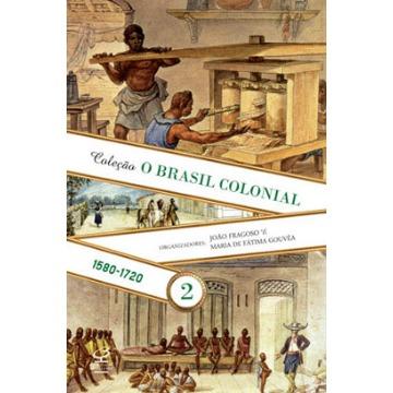 Brasil Colonia - Vol.2 ( 1580 - 1720 )
