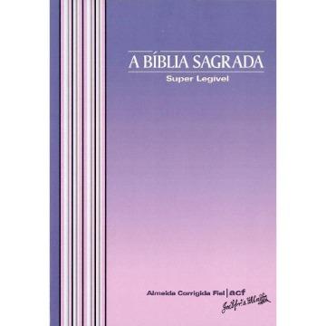 A Bíblia Sagrada - Super Legível