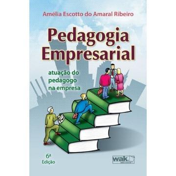 Pedagogia Empresarial Atuação do Pedagogo na Empresa