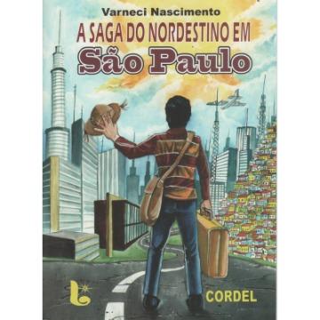 A Saga do Nordestino em São Paulo