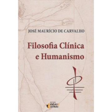 Filosofia Clinica e Humanismo