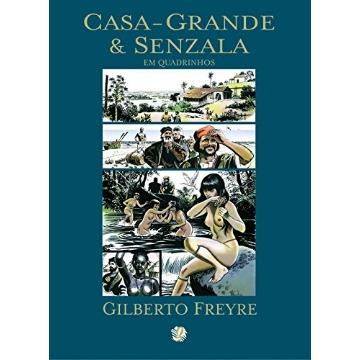 Casa Grande & Senzala Em Quadrinhos - 3ª Edição