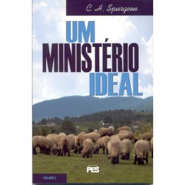 Um Ministério Ideal – Volume 2