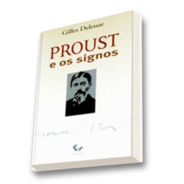 Proust e os Signos - 2ª Edição 2003