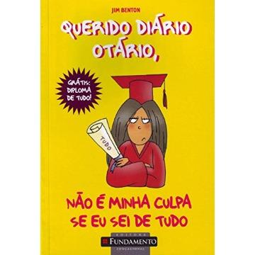 Querido Diário Otário 8 - Não É Minha Culpa Se Eu Sei de Tudo