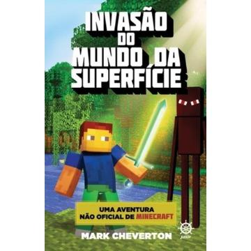 Invasão do Mundo da Superfície - Uma Aventura Não-Oficial de Minecraft