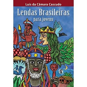 Lendas Brasileiras para Jovens - 2ª Ed.