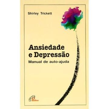 Ansiedade e Depressão - Manual de Auto-Ajuda