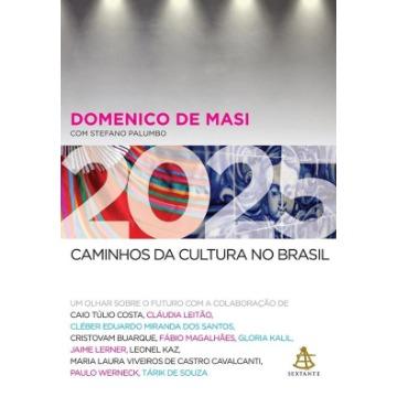 2025 – Caminhos da Cultura No Brasil