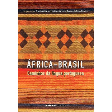 Africa - Brasil - Caminhos da Lingua Portuguesa