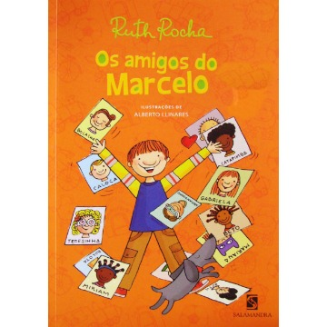 Os Amigos do Marcelo - Série Marcelo, Marmelo, Martelo