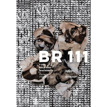 Br 111 - A Rota Das Prisões Brasileiras