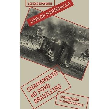 Chamamento Ao Povo Brasileiro - E Outros Escritos