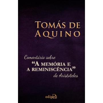 """Comentários Sobre """"A Memória e A Reminiscência"""" de Aristóteles"""