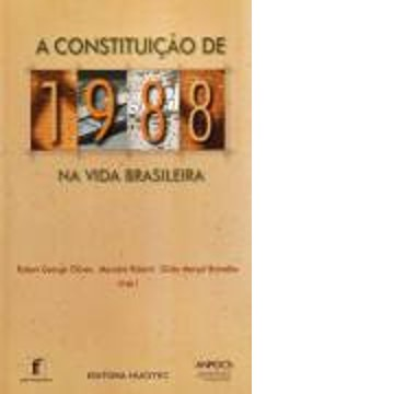 Constituicao de 1988 na Vida Brasileira, A