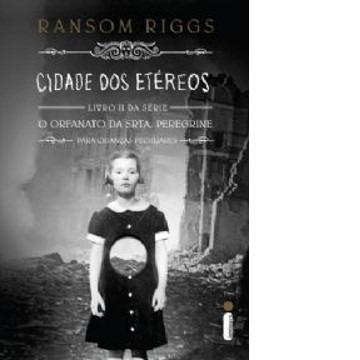 Cidade DOS Etéreos - Vol.2 - Série O Orfanato da Srta. Peregrine Para Crianças Peculiares - Capa Dura