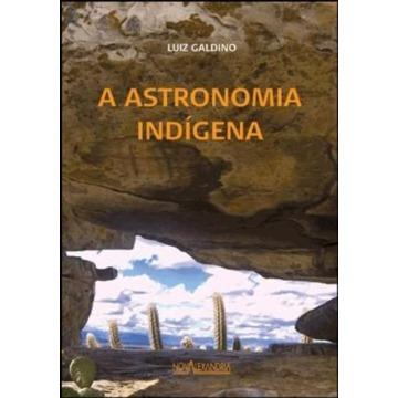 Astronomia Indígena, A