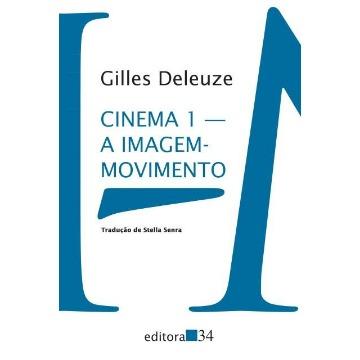 Cinema 1 - A Imagem-movimento