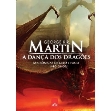 A Dança Dos Dragões - As Crônicas de Gelo e Fogo – Vol. 5 - Reedição
