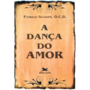Dança do Amor (A) *