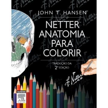Netter Anatomia Para Colorir - 2ª Ed.