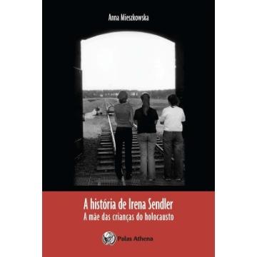 A História de Irena Sendler - A Mãe Das Crianças do Holocausto