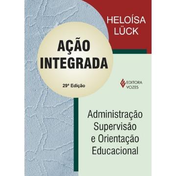 Ação Integrada: Administração, Supervisão e Orientação