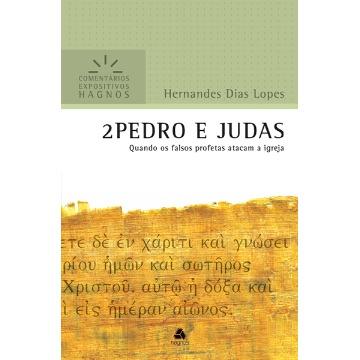 2Pedro e Judas - quando os falsos profetas atacam a Igreja