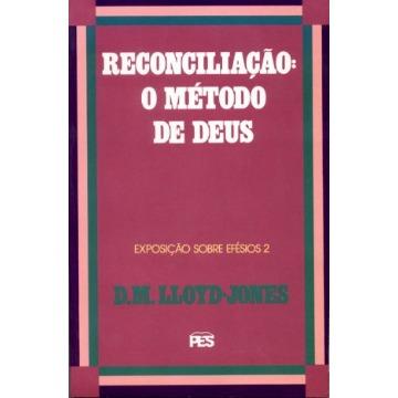 RECONCILIAÇÃO: O MÉTODO DE DEUS -COL VOL.2