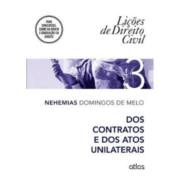 Lições de Direito Civil - Dos Contratos e Dos Atos Unilaterais - Vol. 3