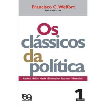 Os Clássicos da Política - Col. Fundamentos - Vol. 1