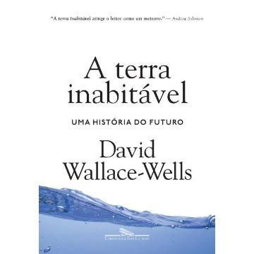 A Terra Inabitável - Uma História Do Futuro