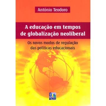 EDUCAÇÃO EM TEMPOS DE GLOBALIZAÇÃO NEOLIBERAL, A