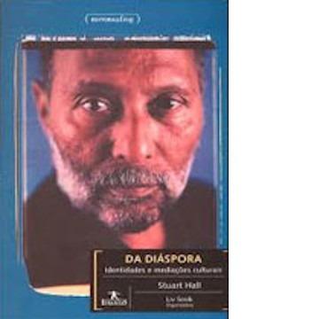 Da Diáspora: Identidades e Mediações Culturais