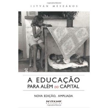 A Educação Para Além do Capital - Col. Mundo do Trabalho