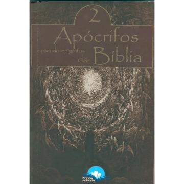 Apócrifos da Bíblia e Pseudo-Epígrafos - Vol. 2