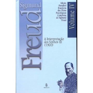 A Interpretação de Sonhos I - 1900 Vol. IV - Brochura