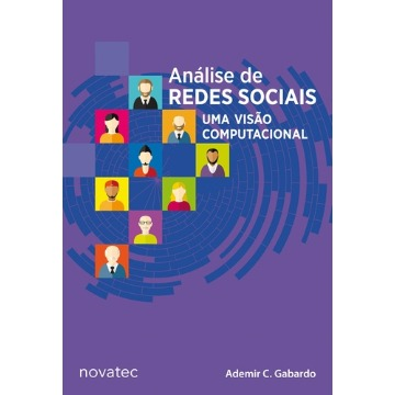 Análise de Redes Sociais: Uma Visão Computacional
