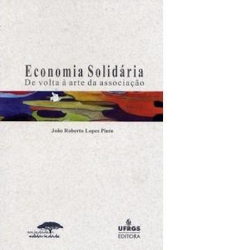 Economia Solidária - De Volta À Arte da Associação