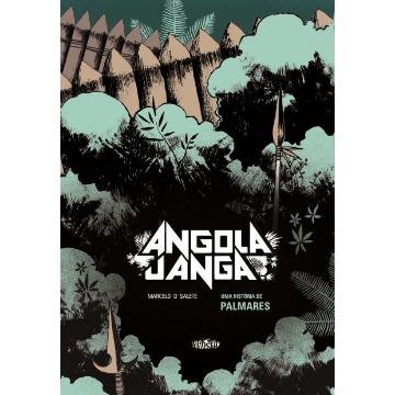 Angola Janga - Uma História De Palmares