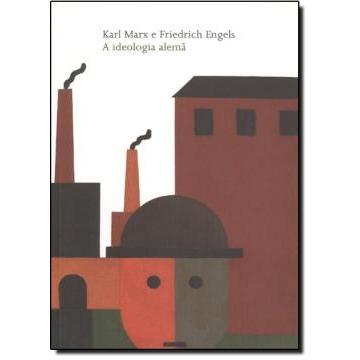 A Ideologia Alemã - Col. Clássicos