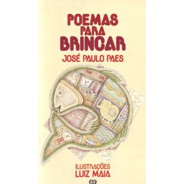 Poemas Para Brincar - Col. Poesia Para Crianças