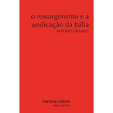 O Ressurgimento e A Unificação da Itália