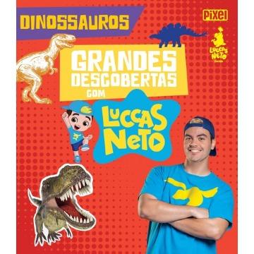 Grandes Descobertas com Luccas Neto: Dinossauros
