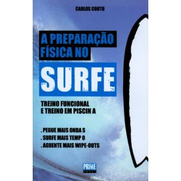 A Preparação Física No Surfe – Treino Funcional e Treino Em Piscina