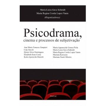 Psicodrama,cinema e processos de subjetivação