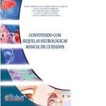 Convivendo com Sequelas Neurológicas - Manual de Cuidados