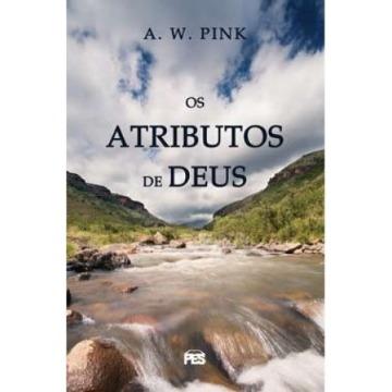 ATRIBUTOS DE DEUS, OS