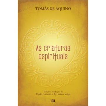 CRIATURAS ESPIRITUAIS, AS - 1