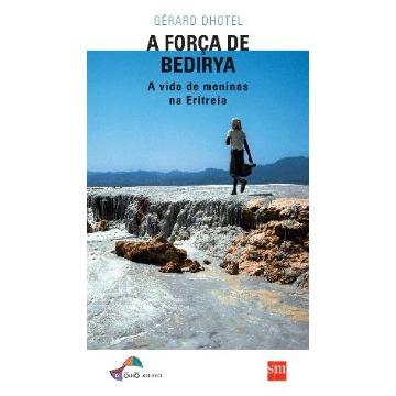 A Força de Bedidya - Col. De Olho Aberto